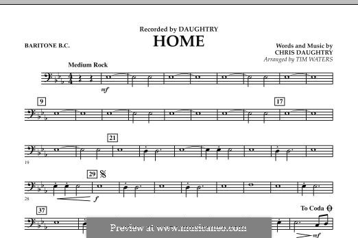 Home (Daughtry): Baritone B.C. part by Chris Daughtry