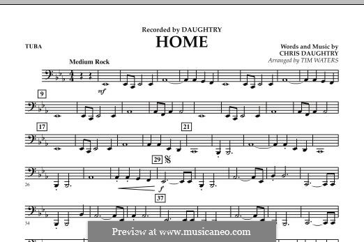 Home (Daughtry): Tuba, partes by Chris Daughtry