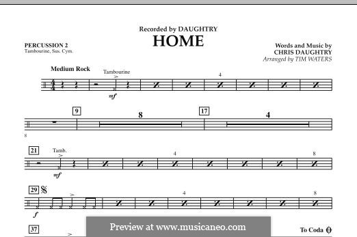 Home (Daughtry): Percussion 2 part by Chris Daughtry