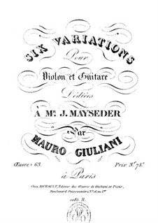 Six Variations for Violin and Guitar, Op.63: Six Variations for Violin and Guitar by Mauro Giuliani