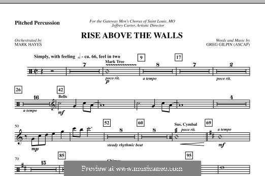 Rise Above the Walls: Pitched Percussion part by Greg Gilpin
