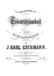 Trösteinsamkeit, Op.37: set completo by Johann Carl Eschmann