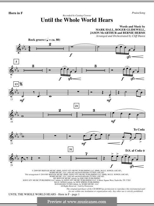 Until the Whole World Hears (Casting Crowns): F Horn part by Bernie Herms, Jason McArthur, Mark Hall, Roger Glidewell