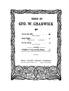 Four Songs: Across the Hills by George Whitefield Chadwick