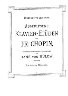 Auserlesene Klavier-Etüden: Auserlesene Klavier-Etüden by Frédéric Chopin