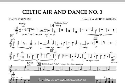 Celtic Air and Dance No.3: Eb Alto Saxophone part by folklore