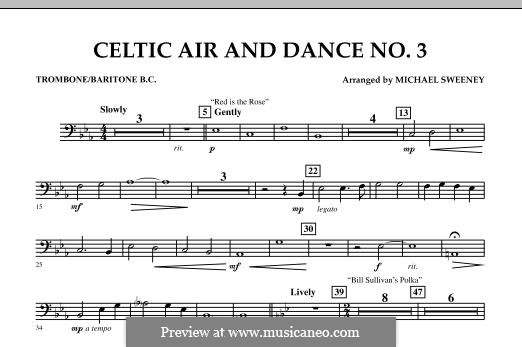 Celtic Air and Dance No.3: Trombone/Baritone B.C. part by folklore