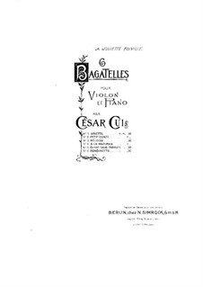 Six Bagatelles for Violin and Piano, Op.51: No.5 Song without Words – score by César Cui