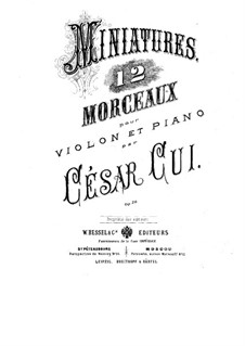 Twelve Miniatures, Op.20: No.1-7, for violin and piano by César Cui