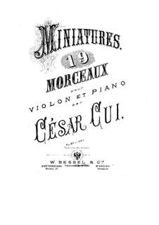 Twelve Miniatures, Op.20: No.8-12, for violin and piano by César Cui