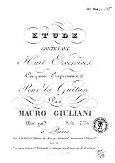 Etude Containing Eight Exercises for Guitar: Etude Containing Eight Exercises for Guitar by Mauro Giuliani