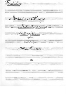 Adagio and Allegro, Op.70: For cello and orchestra – timpani part by Robert Schumann