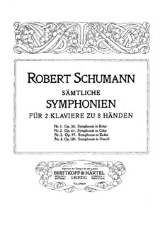 Symphony No.3 in E Flat Major 'Rhenish', Op.97: Version for two pianos eight hands – piano I parts by Robert Schumann