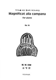 Magnificat alla campana, Op.26: Magnificat alla campana by Myung Whan Kim