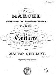 Variations on March from 'Les deux journées' by Cherubini for Guitar, Op.110: Variations on March from 'Les deux journées' by Cherubini for Guitar by Mauro Giuliani