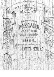 Potpourri on Themes from 'Roxana' by Minkus: Quadrille by Johann Resch