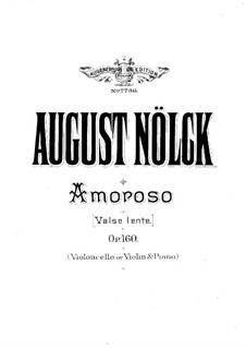 Amoroso. Waltz, Op.160: Cello and violin parts by August Nölck
