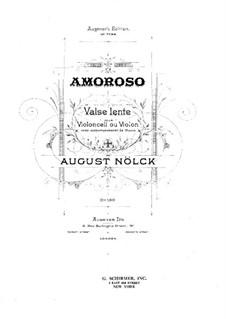 Amoroso. Waltz, Op.160: para violino (ou violoncelo) e piano by August Nölck