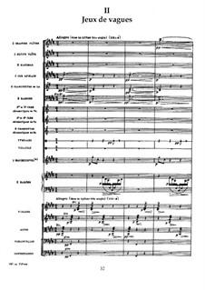 La mer (The Sea), L.109: No.2 Jeux de vagues by Claude Debussy