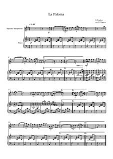 10 Easy Classical Pieces For Soprano Saxophone & Piano Vol.5: La Paloma by Wolfgang Amadeus Mozart, Franz Schubert, Antonín Dvořák, Georges Bizet, Georg Friedrich Händel, Giuseppe Verdi, Pyotr Tchaikovsky, Émile Waldteufel, Adolphe Adam, Sebastián Yradier