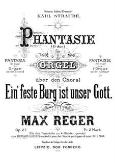 Fantasie on the Chorale 'Ein feste Burg ist unser Gott', Op.27: para piano de quadro mãos by Max Reger