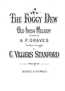 The Foggy Dew. Old Irish Melody: The Foggy Dew. Old Irish Melody by folklore