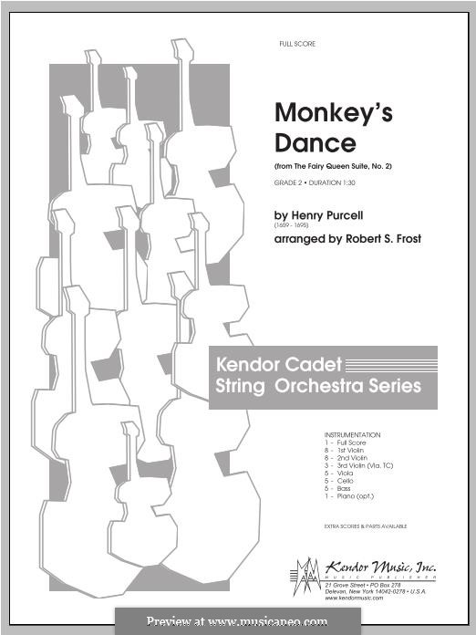 The Fairy Queen, Z.629: Monkey's Dance, for strings – Full Score by Henry Purcell
