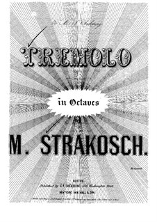 Tremolo in Octaves: Tremolo in Octaves by Maurice Strakosch