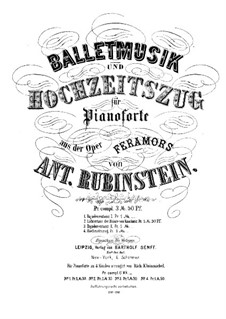 Feramors: Ballet Music and Wedding March, for piano four hands by Anton Rubinstein