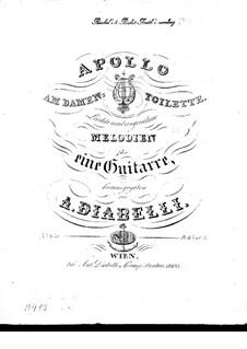 Apollo at the ladies' room. Light and pleasant melodies. Book V: Apollo at the ladies' room. Light and pleasant melodies. Book V by Anton Diabelli