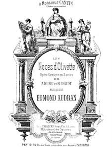 Les noces d'Olivette: arranjo para piano by Edmond Audran