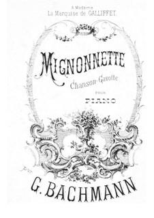 Mignonnette, Op.20: Mignonnette by Georges Bachmann
