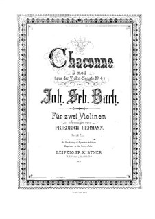 Partita for Violin No.2 in D Minor, BWV 1004: Chaconne. Arrangement for two violins – violin I part by Johann Sebastian Bach