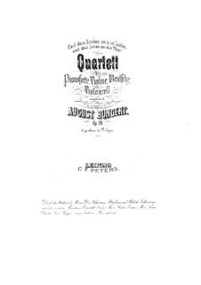 Piano Quartet in E Flat Major, Op.18: Piano Quartet in E Flat Major by August Bungert