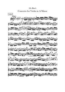 Concerto for Violin, Strings and Basso Continuo No.1 in A Minor, BWV 1041: violino parte solo by Johann Sebastian Bach