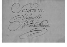Six Sonatas for Violin and Basso Continuo, So 26-31 Op.4: set completo by Tomaso Albinoni