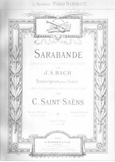Suite No.3 in G Minor, BWV 808: Sarabande. Version for violin and piano by Johann Sebastian Bach