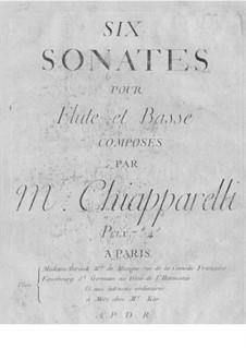 Six Sonatas for Flute and Basso Continuo: Seis sonatas para flauta e basso continuo by D. Chiapparelli