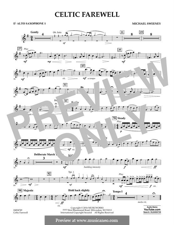 Celtic Farewell: Eb Alto Saxophone 1 part by Michael Sweeney