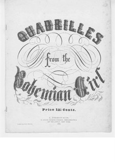 The Bohemian Girl: Quadrilles, for Piano by Michael William Balfe
