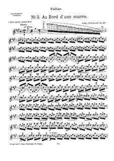 Au bord d'une source for Violin and Piano, Op.87 No.3: Parte de solo by Goby Eberhardt