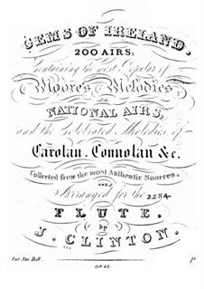 Gems of Ireland, Op.45: Arias No.1-100 by John Clinton