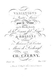 Variations on March from 'La donna del lago' by Rossini, Op.20: Variations on March from 'La donna del lago' by Rossini by Carl Czerny