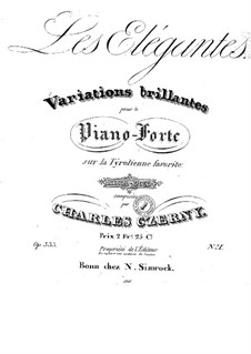 Les elegantes, Op.333: No.1 Variations brillantes sur la tyrolienne favorite by Carl Czerny