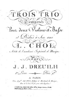 Three Trios for Two Violins and Cello: violino parte I by Jean Jacques Dreuilh