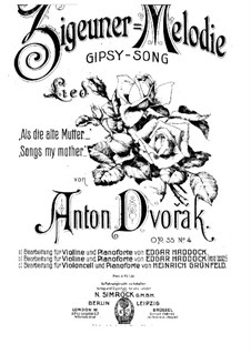 Cigánské melodie (Gypsy Songs), B.104 Op.55: No.4 Songs My Mother, for Cello and Piano by Antonín Dvořák