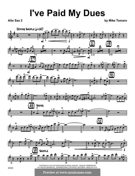I've Paid My Dues: 2nd Eb Alto Saxophone part by Mike Tomaro