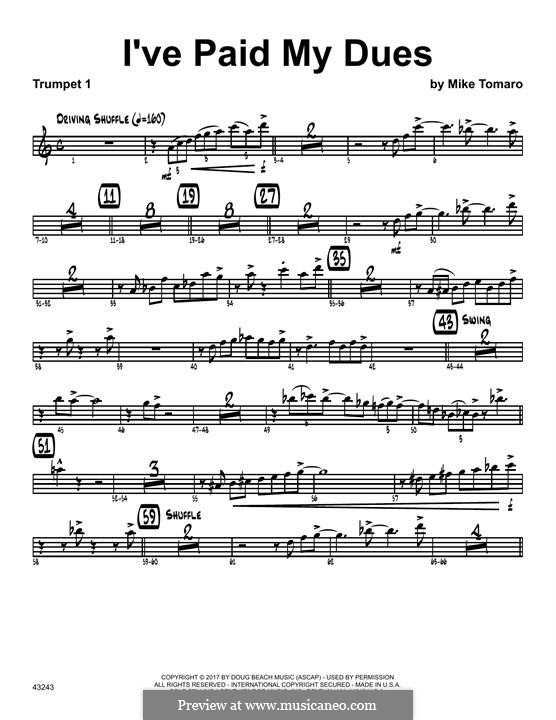 I've Paid My Dues: 1st Bb Trumpet part by Mike Tomaro
