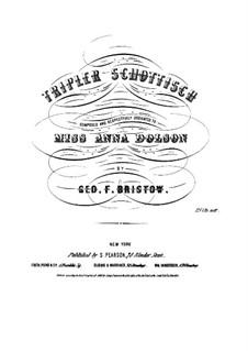 Tripler Schottisch: Tripler Schottisch by George Frederick Bristow