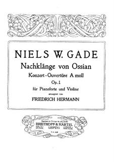 Efterklange af Ossian (Echoes d'Ossian). Overture, Op.1: partitura para violino e piano, parte solo by Niels Wilhelm Gade